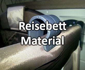 Aus welchem Material sollte das Reisebett bestehen?